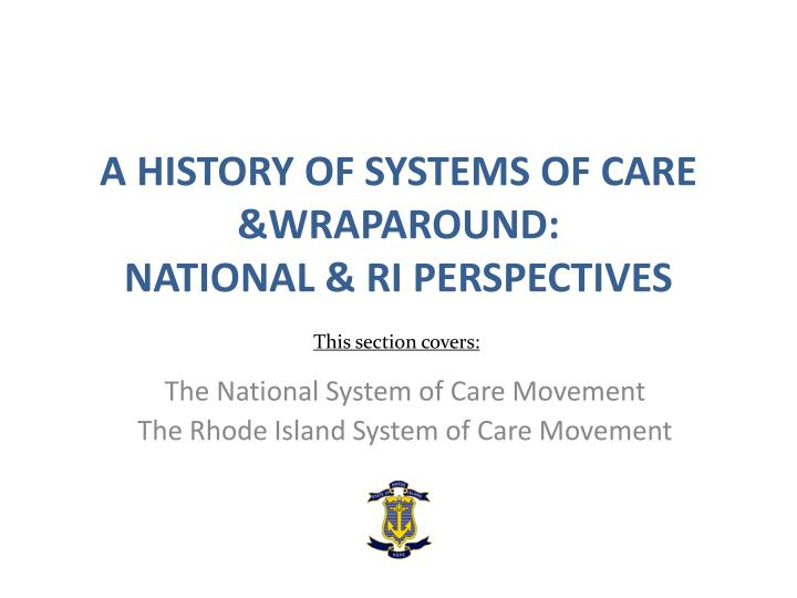 a history of systems of care wraparound national ri perspectives n.