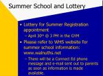 summer school and lottery