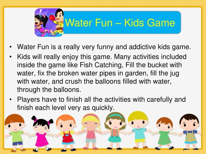 Water Fun – Kids Game