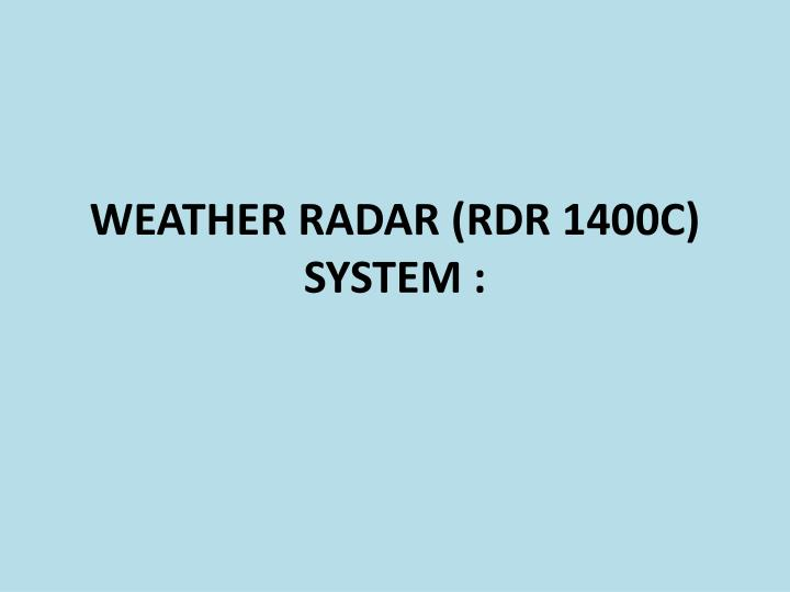 weather radar rdr 1400c system n.