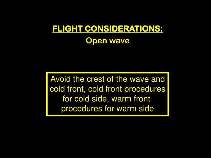 FLIGHT CONSIDERATIONS: