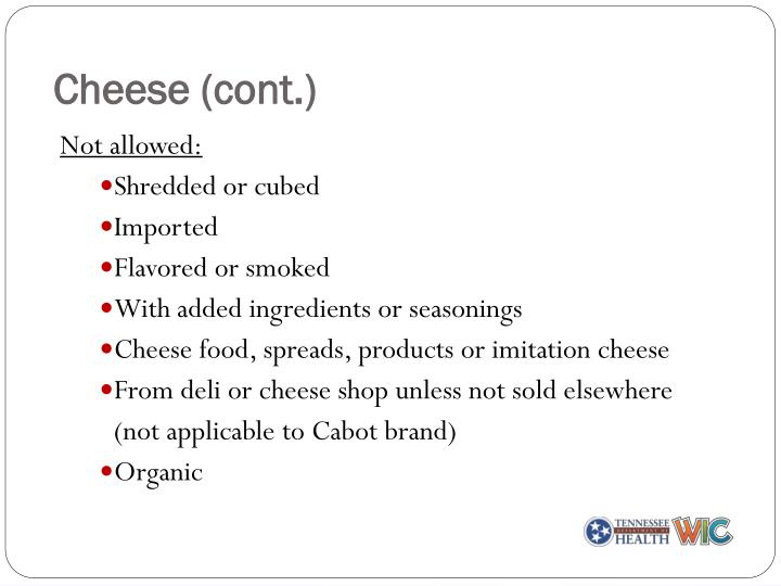 Cheese (cont.)