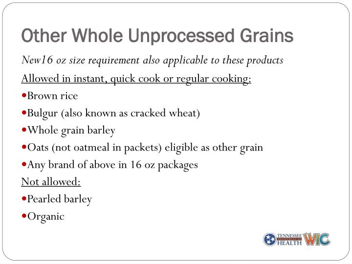 Other Whole Unprocessed Grains