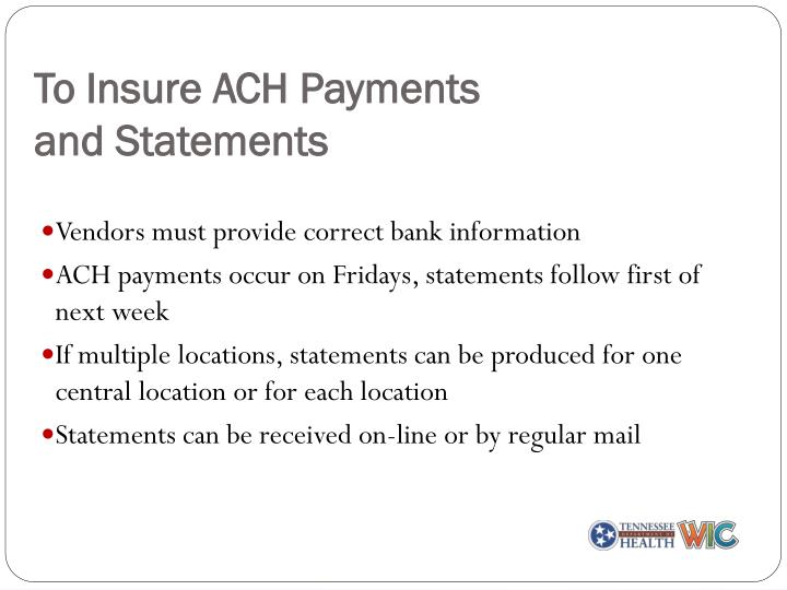 To Insure ACH Payments
