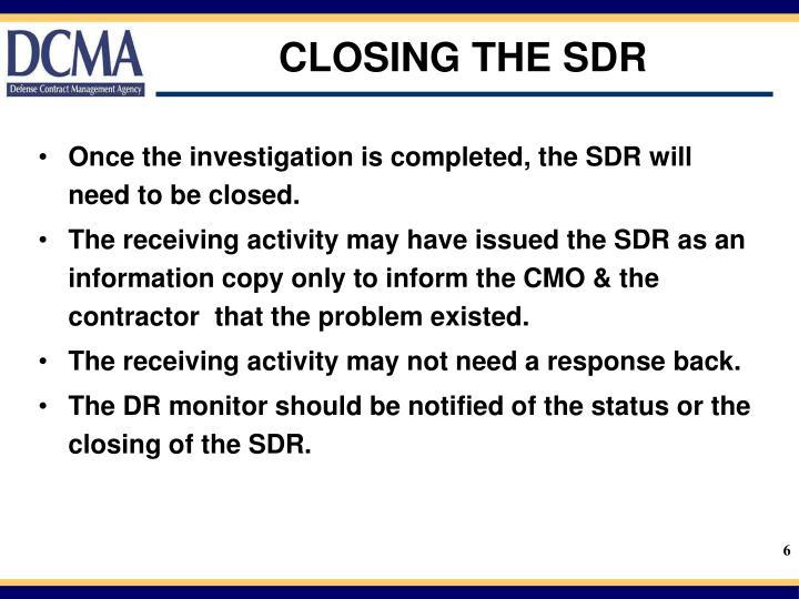 CLOSING THE SDR
