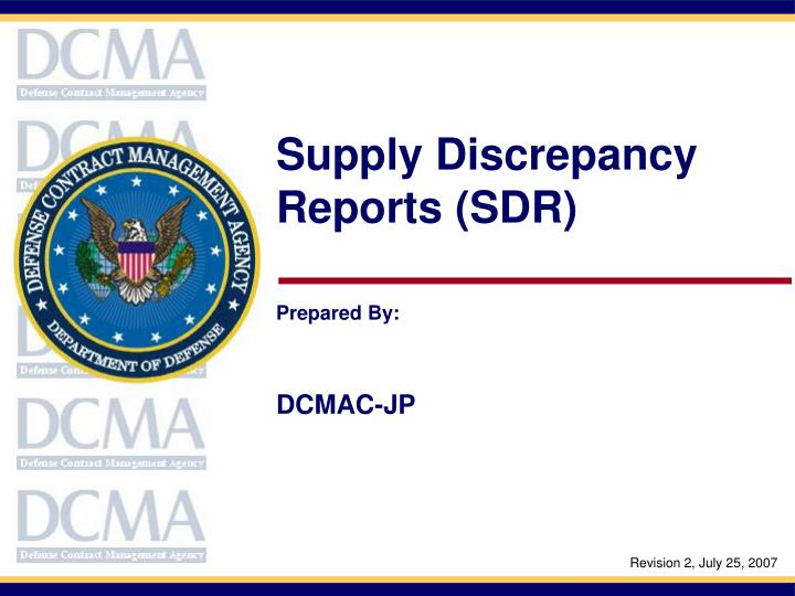 Supply Discrepancy Reports (SDR)