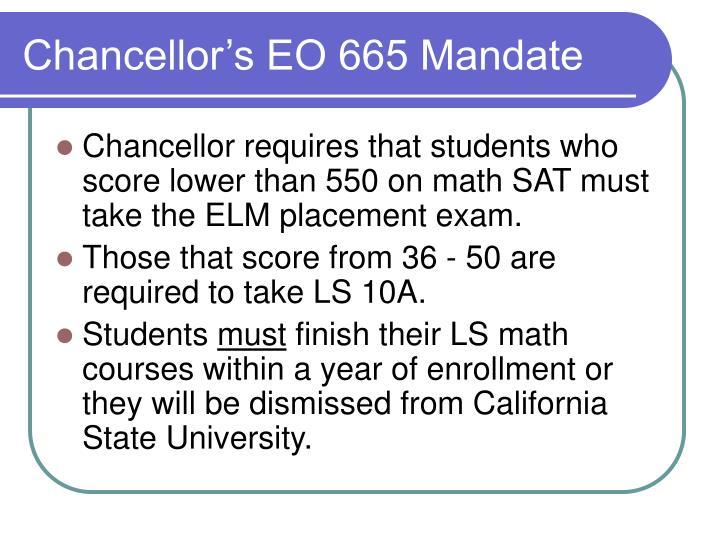 Chancellor's EO 665 Mandate