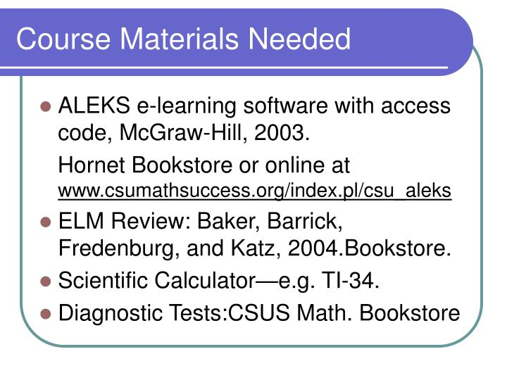 Course materials needed