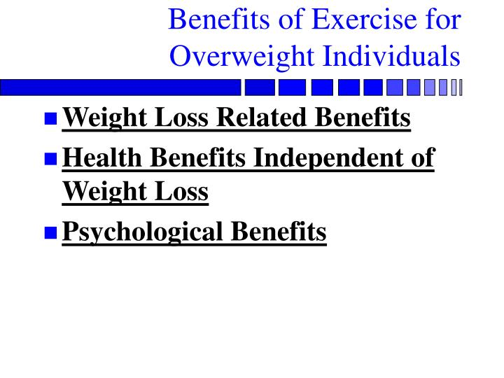 Benefits of exercise for overweight individuals