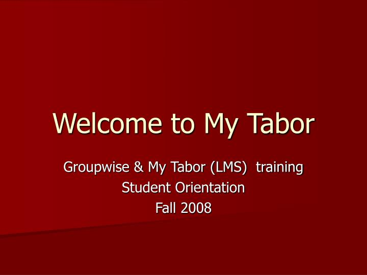 welcome to my tabor n.