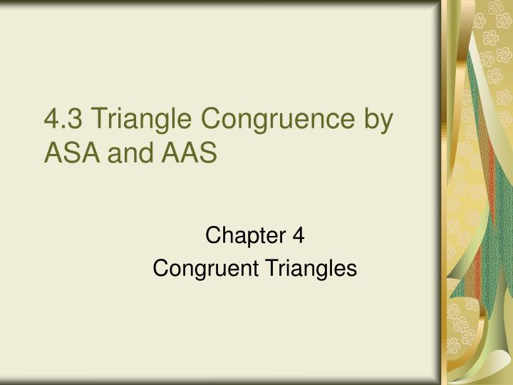PPT 4 3 Triangle Congruence By ASA And AAS PowerPoint