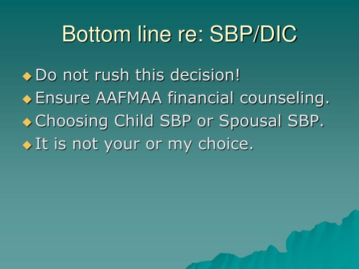 Bottom line re: SBP/DIC
