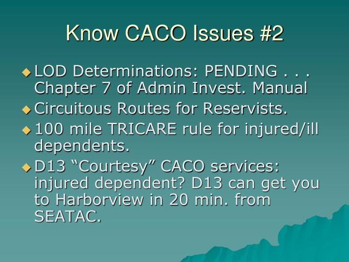 Know CACO Issues #2