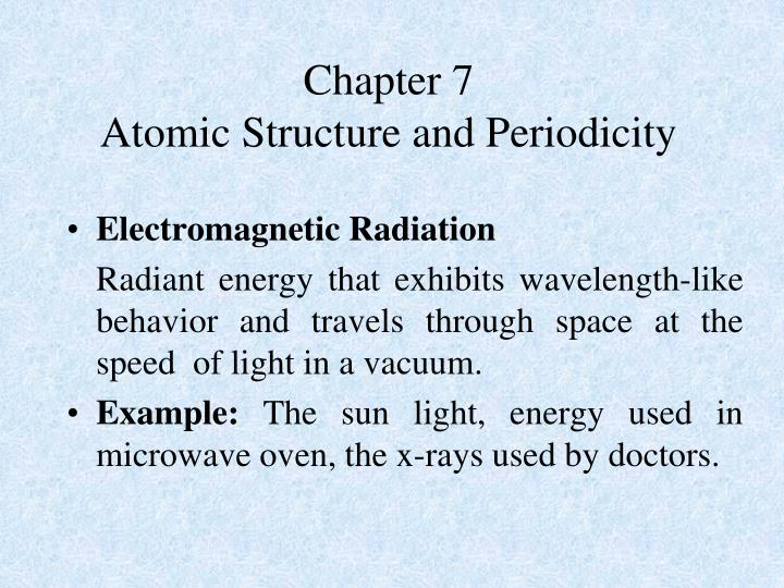 chapter 7 atomic structure and periodicity n.