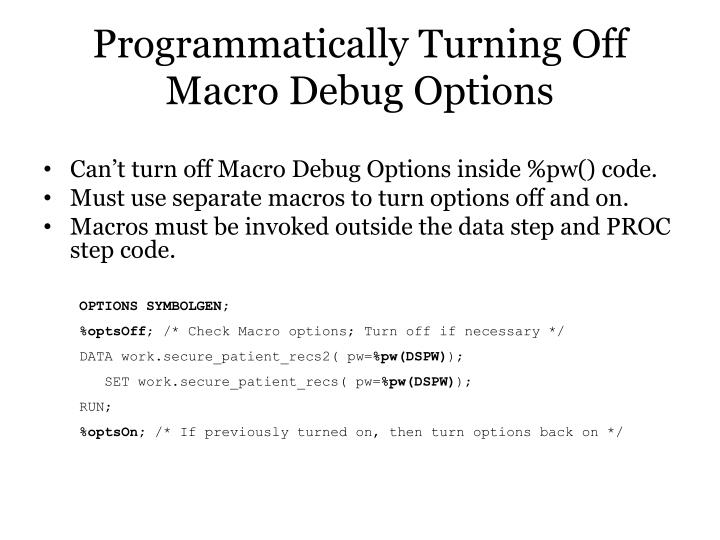Programmatically Turning Off Macro Debug Options