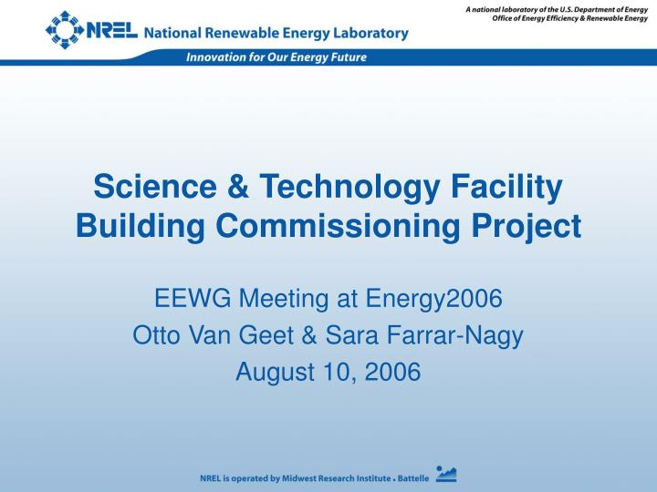 science technology facility building commissioning project n.