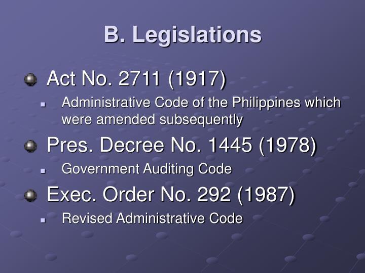B. Legislations
