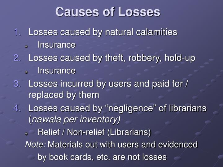 Causes of Losses