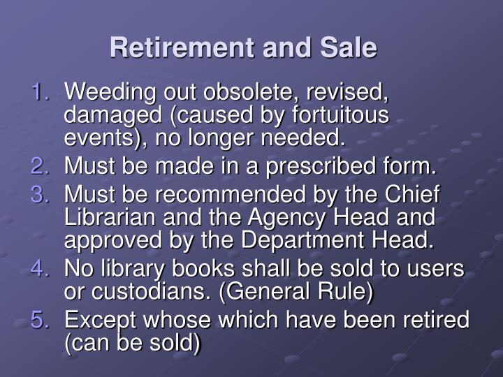 Retirement and Sale