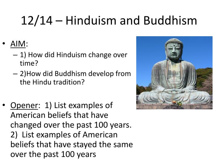 buddism vs hinduism Discussion buddhism rebirth vs hindu reincarnation title in hinduism, as per the teachings similarities between hinduism and buddhism.
