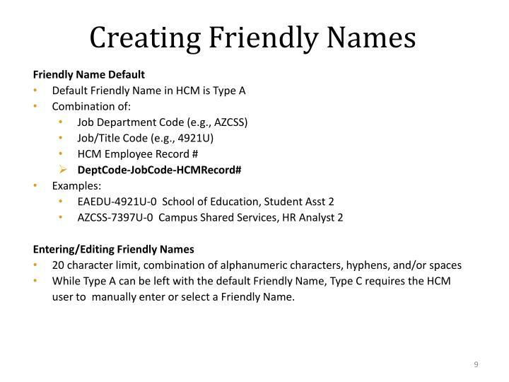 Creating Friendly Names