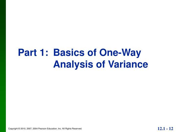 Part 1:Basics of One-Way Analysis of Variance