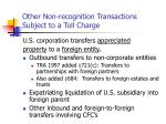 other non recognition transactions subject to a toll charge