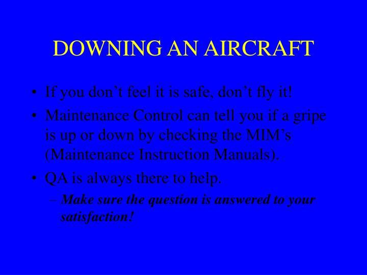 DOWNING AN AIRCRAFT
