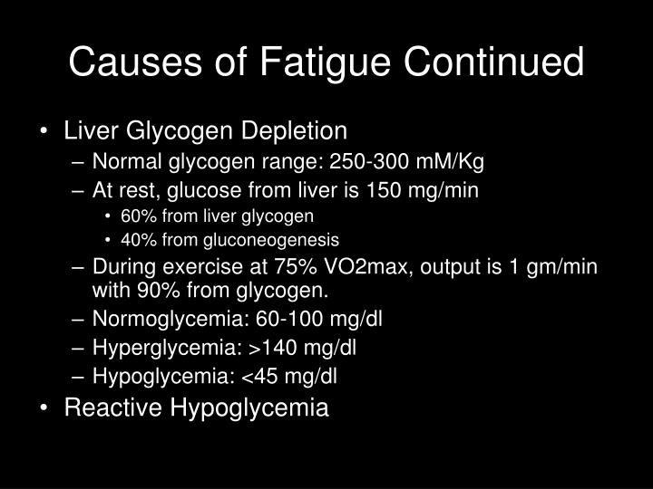 Causes of Fatigue Continued