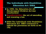 the individuals with disabilities education act idea