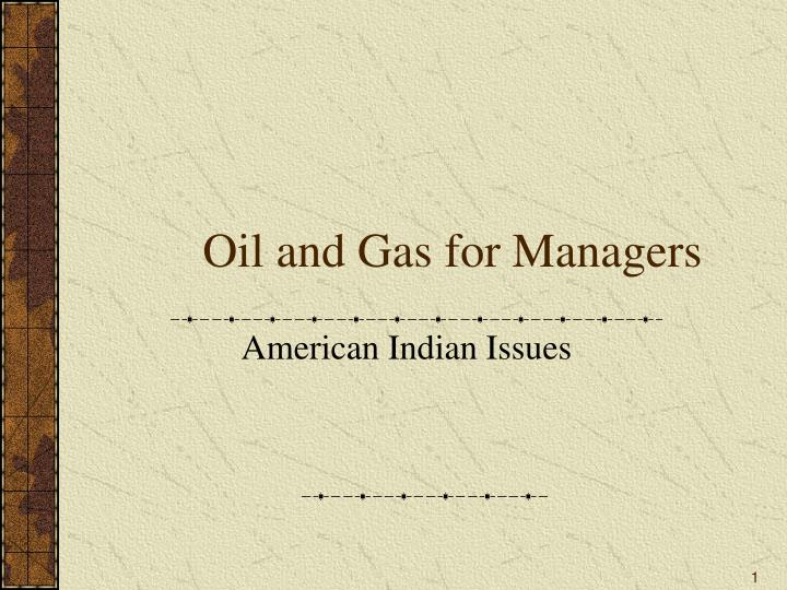 oil and gas for managers n.