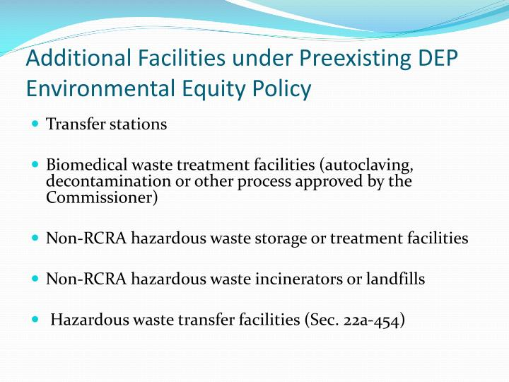 Additional Facilities under Preexisting DEP Environmental Equity Policy