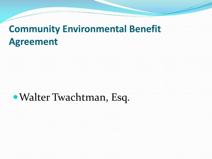 Community Environmental Benefit Agreement