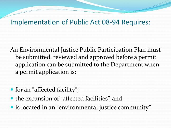 Implementation of Public Act 08-94 Requires: