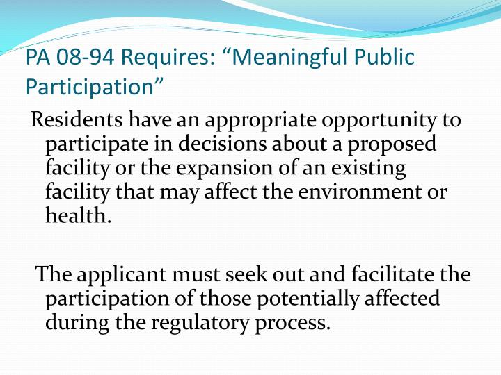"PA 08-94 Requires: ""Meaningful Public Participation"""