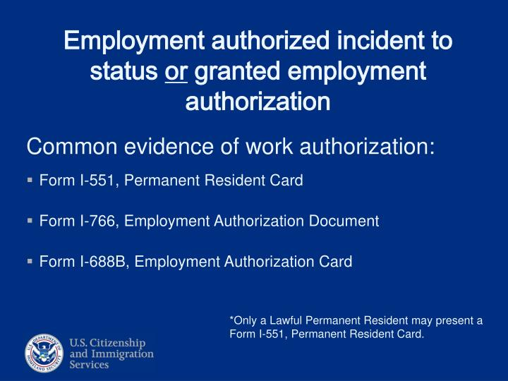 Common evidence of work authorization: