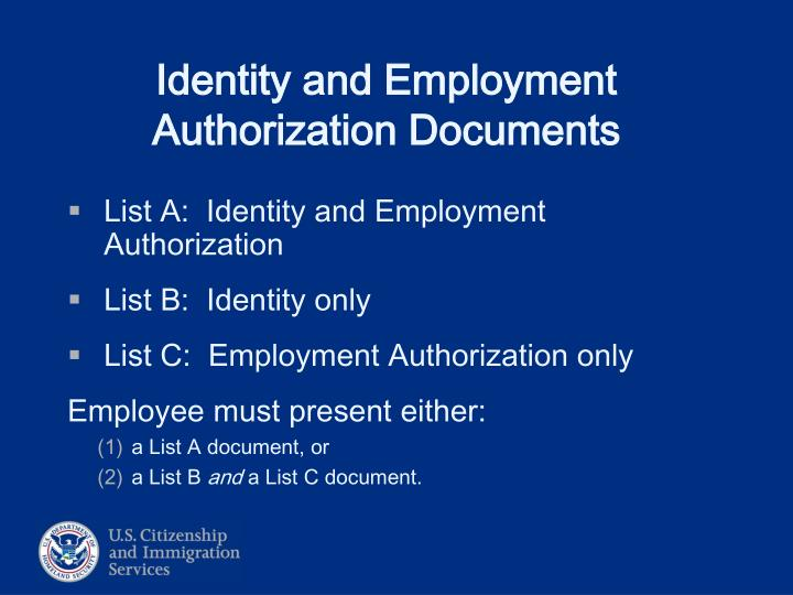 List A:  Identity and Employment Authorization