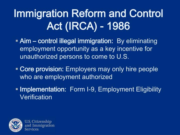 Immigration reform and control act irca 1986