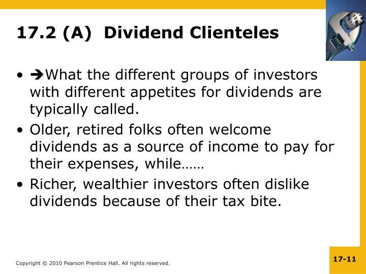 17.2 (A)  Dividend Clienteles