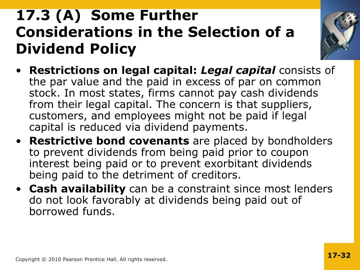 17.3 (A)  Some Further Considerations in the Selection of a Dividend Policy