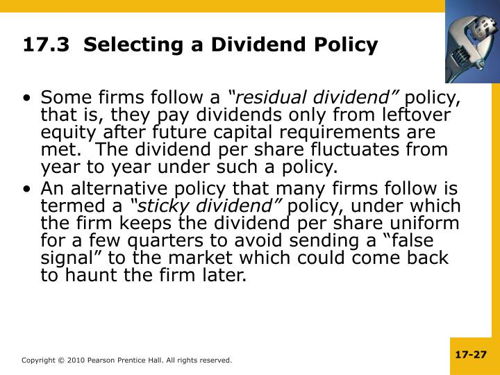 17.3  Selecting a Dividend Policy