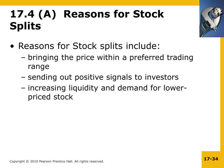 17.4 (A)  Reasons for Stock Splits