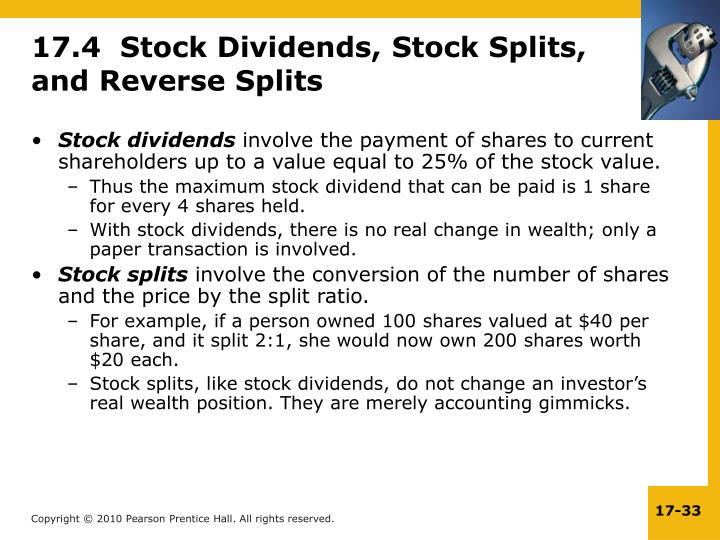17.4  Stock Dividends, Stock Splits, and Reverse Splits
