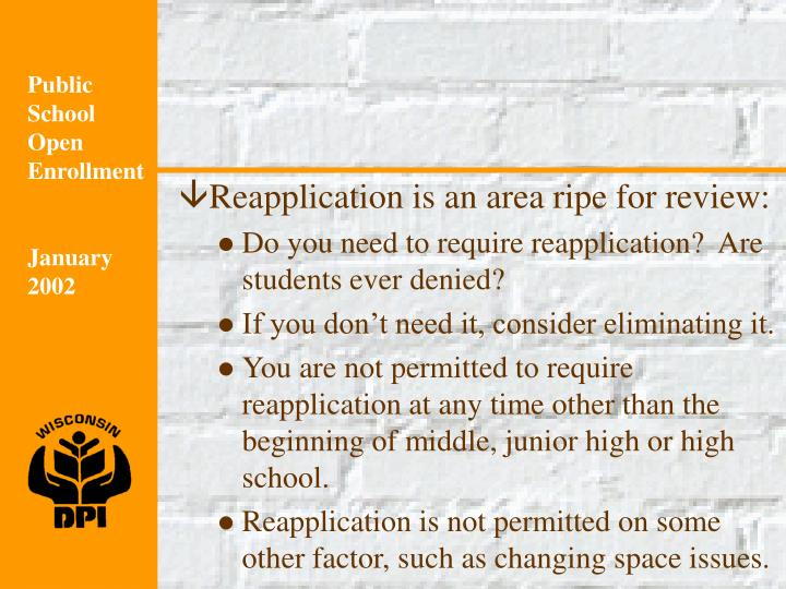 Reapplication is an area ripe for review:
