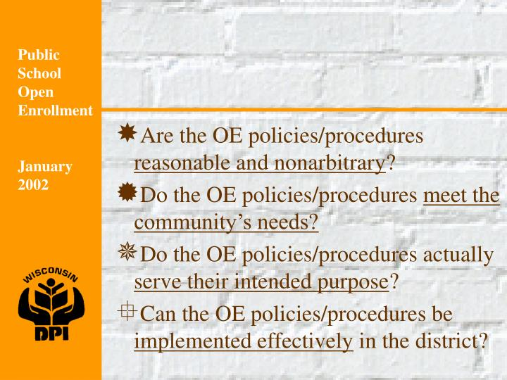Are the OE policies/procedures