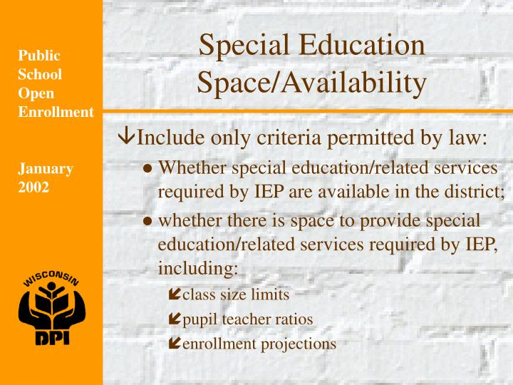 Special Education Space/Availability