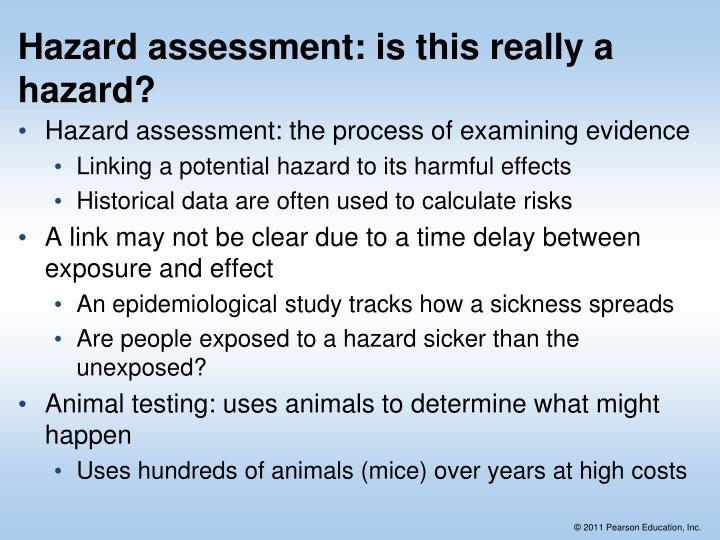 Hazard assessment: is this really a hazard?