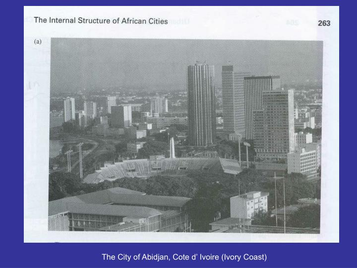 The City of Abidjan, Cote d' Ivoire (Ivory Coast)