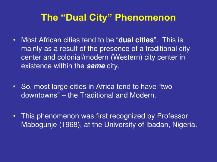 "The ""Dual City"" Phenomenon"