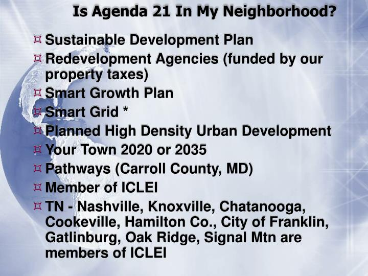 Is Agenda 21 In My Neighborhood?